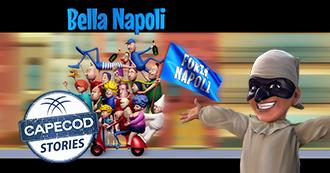 Capecod Stories Bella Napoli